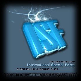 >> International Special Force  * www.isf-clan.org * #-isf- on Qnet <<